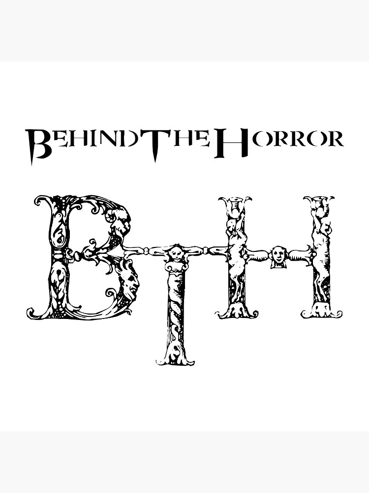 Behind The Horror - Classic Withe by BehindTheHorror