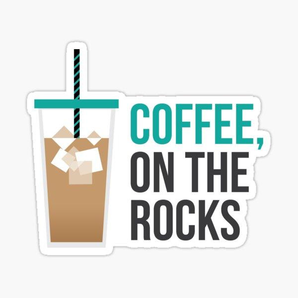 Iced Coffee on the Rocks Sticker