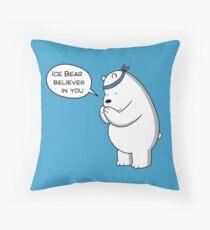 Ice Bear Believes In You - We Bare Bears Cartoon Throw Pillow