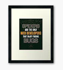 Arachnid Web developer Framed Print