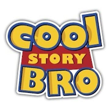 Cool Story Bro by StavyG
