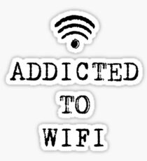 ADDICTED TO WIFI Sticker