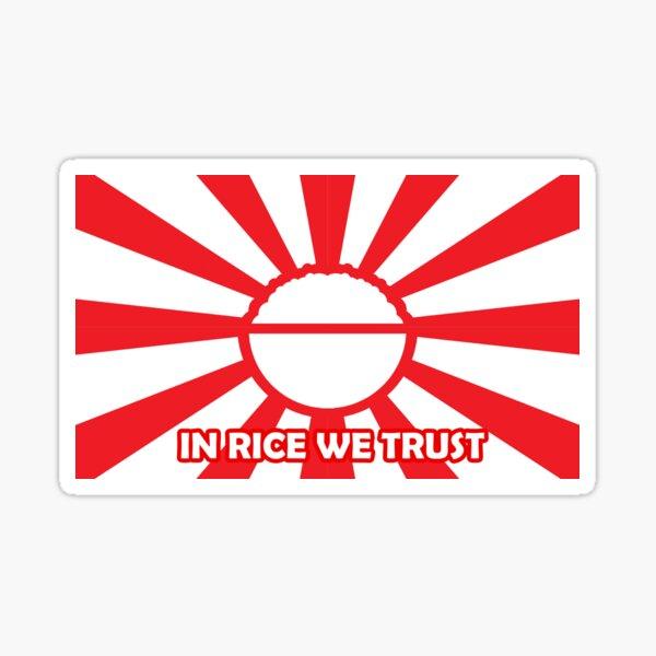 In Rice We Trust Sticker