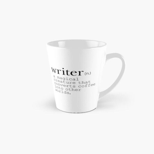 Writer Definition - Convert Coffee into Worlds Tall Mug