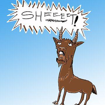 Sheeet! by clarewashere