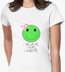 I Believe, I Hope, I Donate Womens Fitted T-Shirt