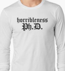 Ph.D In Horribleness Light Version Long Sleeve T-Shirt