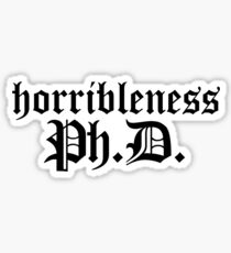 Ph.D In Horribleness Light Version Sticker