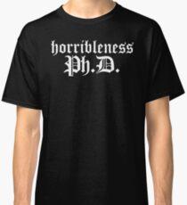 Ph.D In Horribleness Dark Version Classic T-Shirt