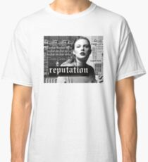 Reputation Classic T-Shirt