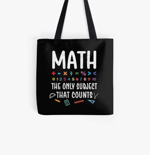 Funny Math The Only Subject That Counts Teacher Joke All Over Print Tote Bag