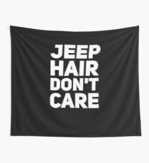 Jeep hair don't care Wall Tapestry
