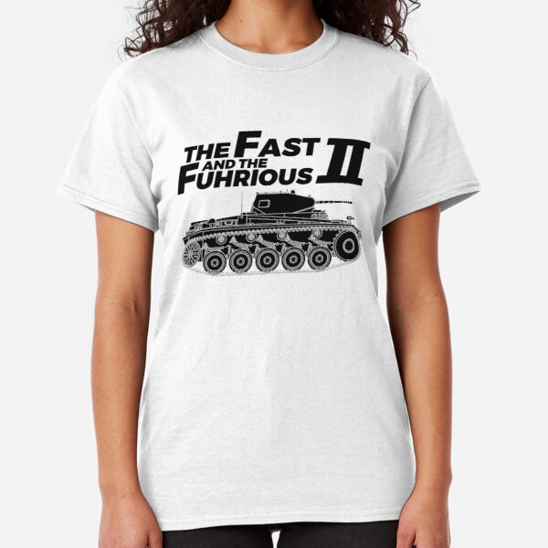 The Fast and the Führious II - Military History Visualized Classic T-Shirt