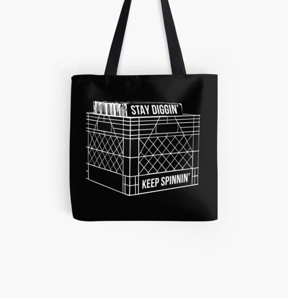 Stay Diggin' & Keep Spinnin' All Over Print Tote Bag