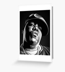 THE NOTORIOUS B.I.G / B&W VERSION Greeting Card
