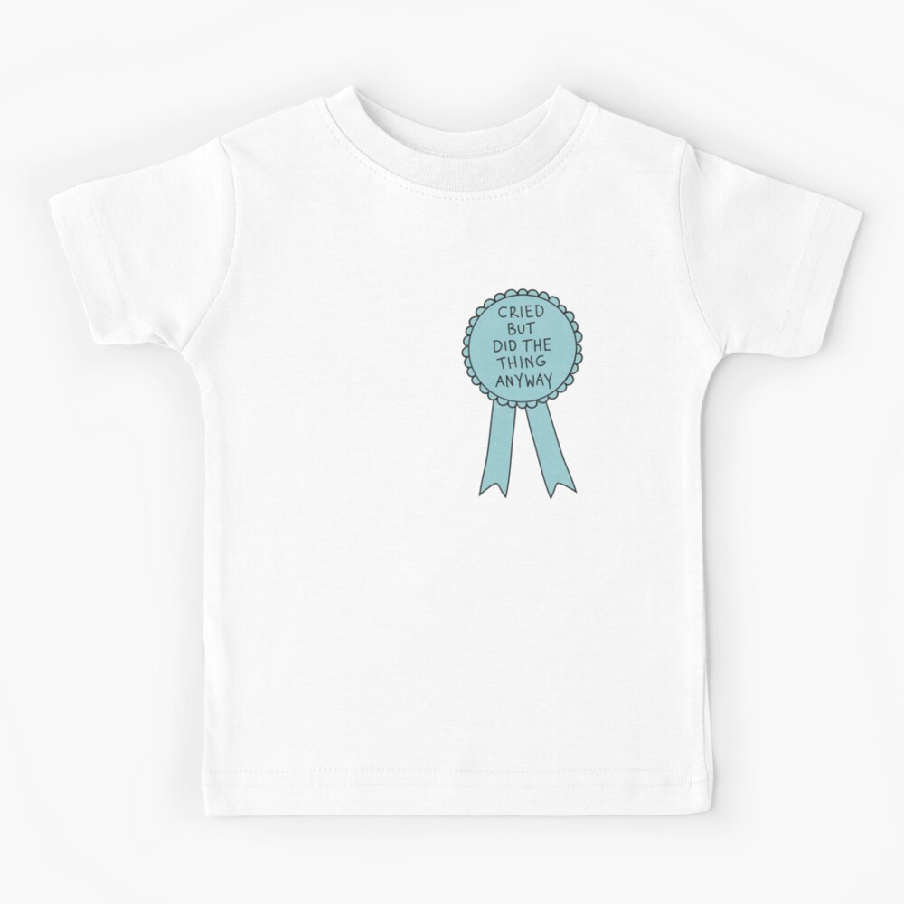 Did The Thing Anyway Kids T-Shirt