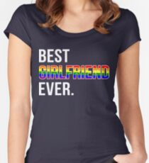 Best Girlfriend Ever LGBT, Gay, Lesbian Pride day T-Shirt Women's Fitted Scoop T-Shirt