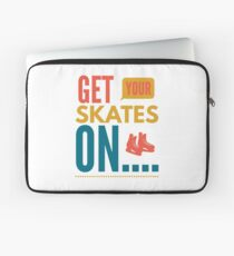 Get your skates on... Laptop Sleeve