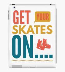 Get your skates on... iPad Case/Skin