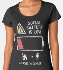 Low Social Battery Women's Premium T-Shirt