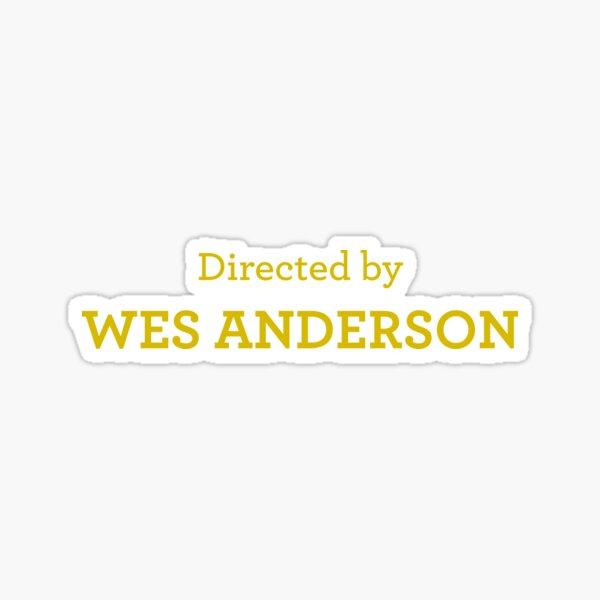 Réalisé par Wes Anderson Sticker