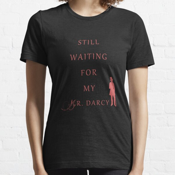 Waiting for My Darcy- Red Essential T-Shirt