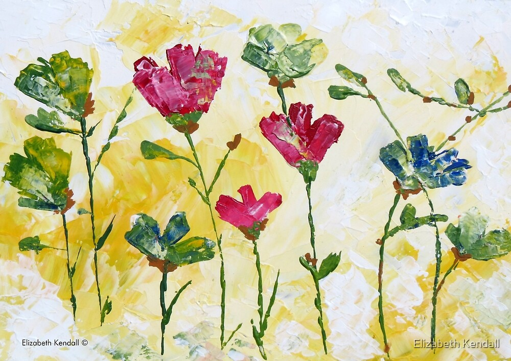 There are flowers everywhere by Elizabeth Kendall