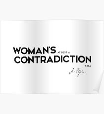 woman contradiction - alexander pope Poster