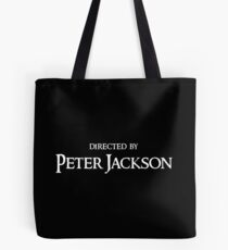 Directed by Peter Jackson Tote Bag
