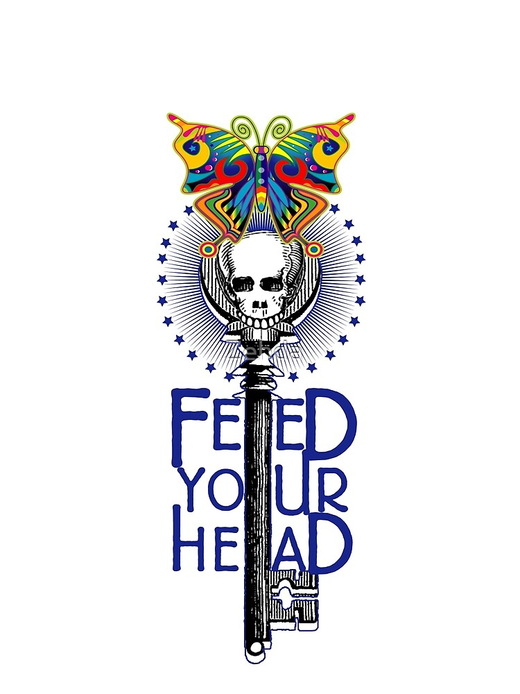 Feed Your Head Psychedelic Skull & Butterfly by Zehda