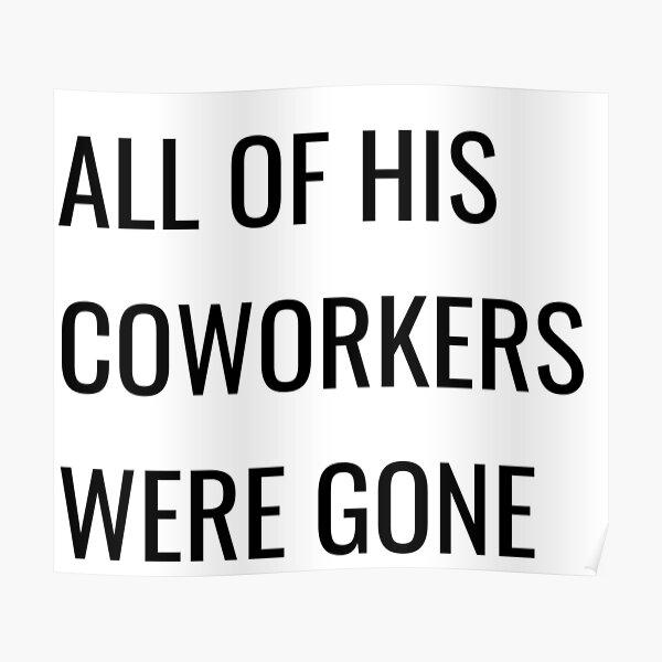 Alle seine Mitarbeiter waren gegangen - The Stanley Parable Poster