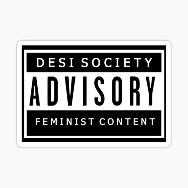 Desi Society Advisory  Sticker