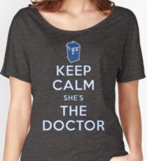 Keep Calm She's The Doctor Women's Relaxed Fit T-Shirt