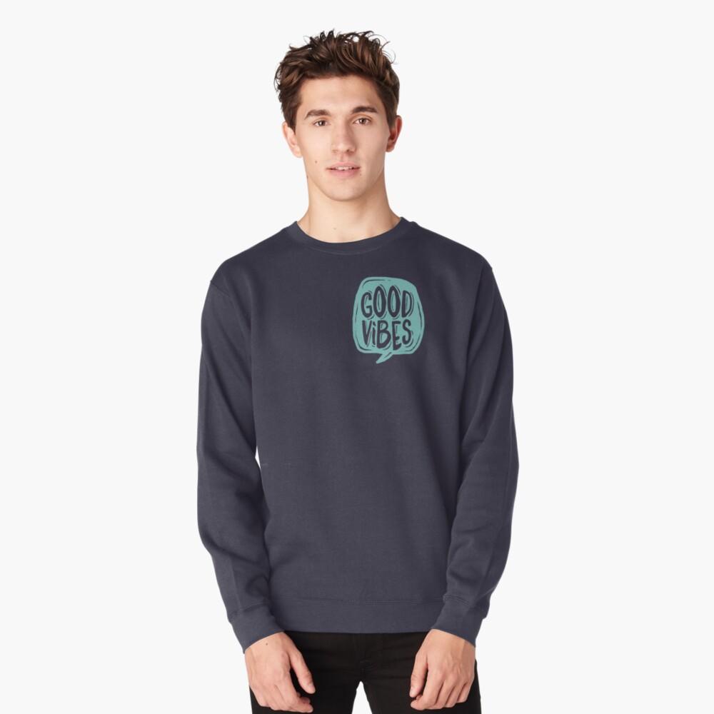 Good Vibes - Turquoise and purple Pullover Sweatshirt