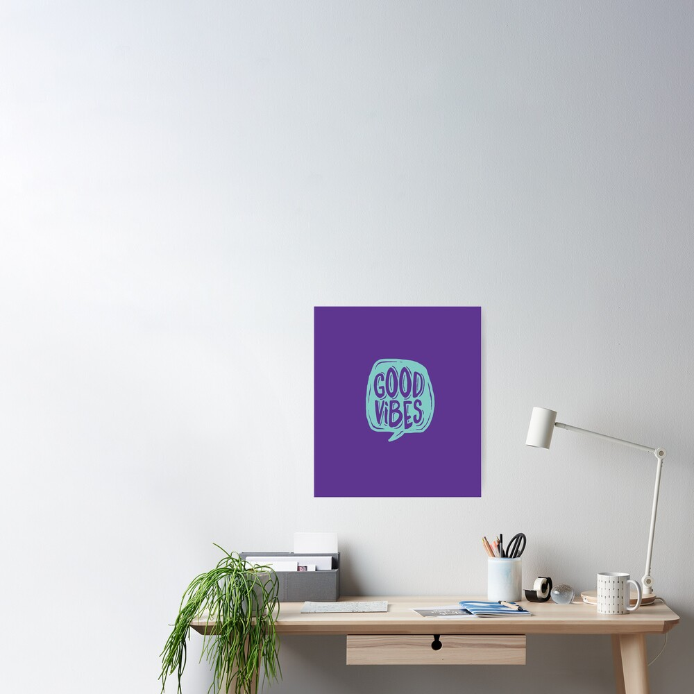 Good Vibes - Turquoise and purple Poster