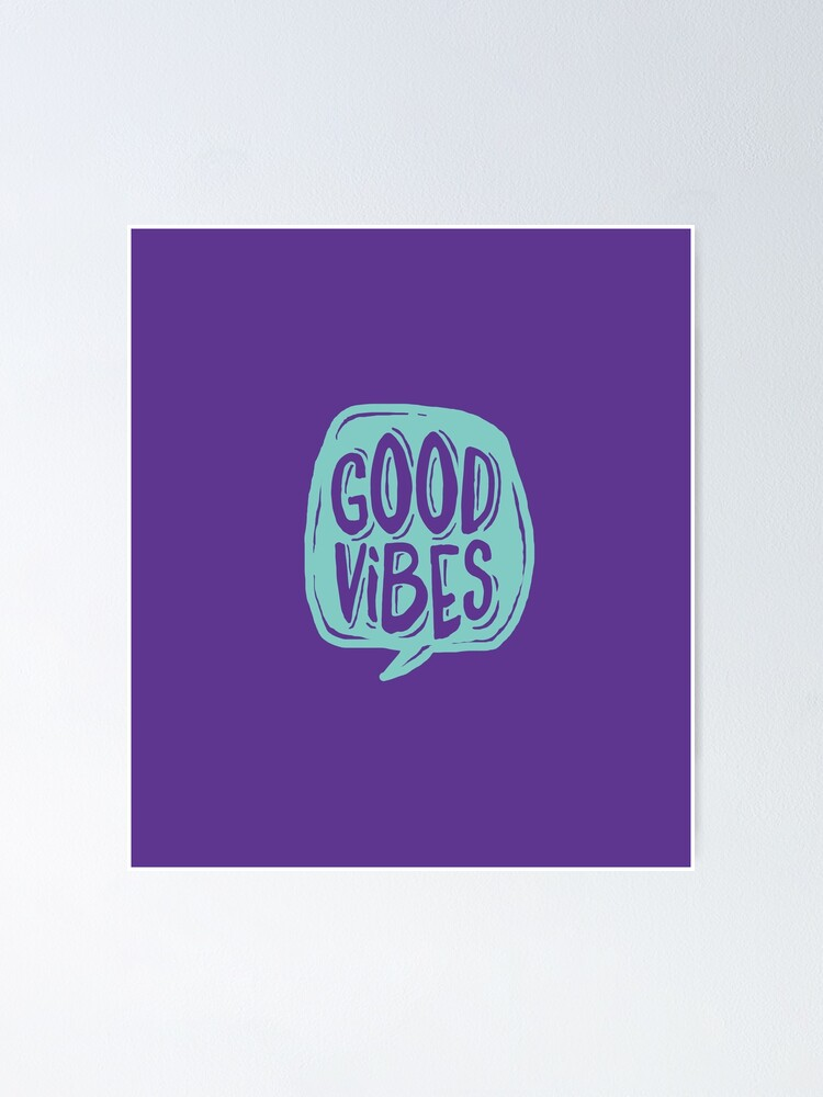Alternate view of Good Vibes - Turquoise and purple Poster