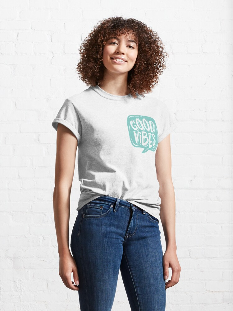 Alternate view of Good Vibes - Turquoise and white Classic T-Shirt