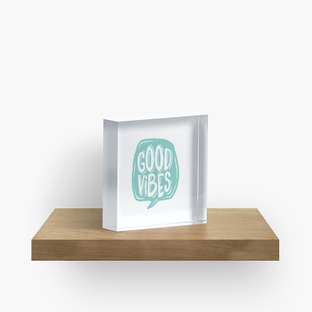 Good Vibes - Turquoise and white Acrylic Block