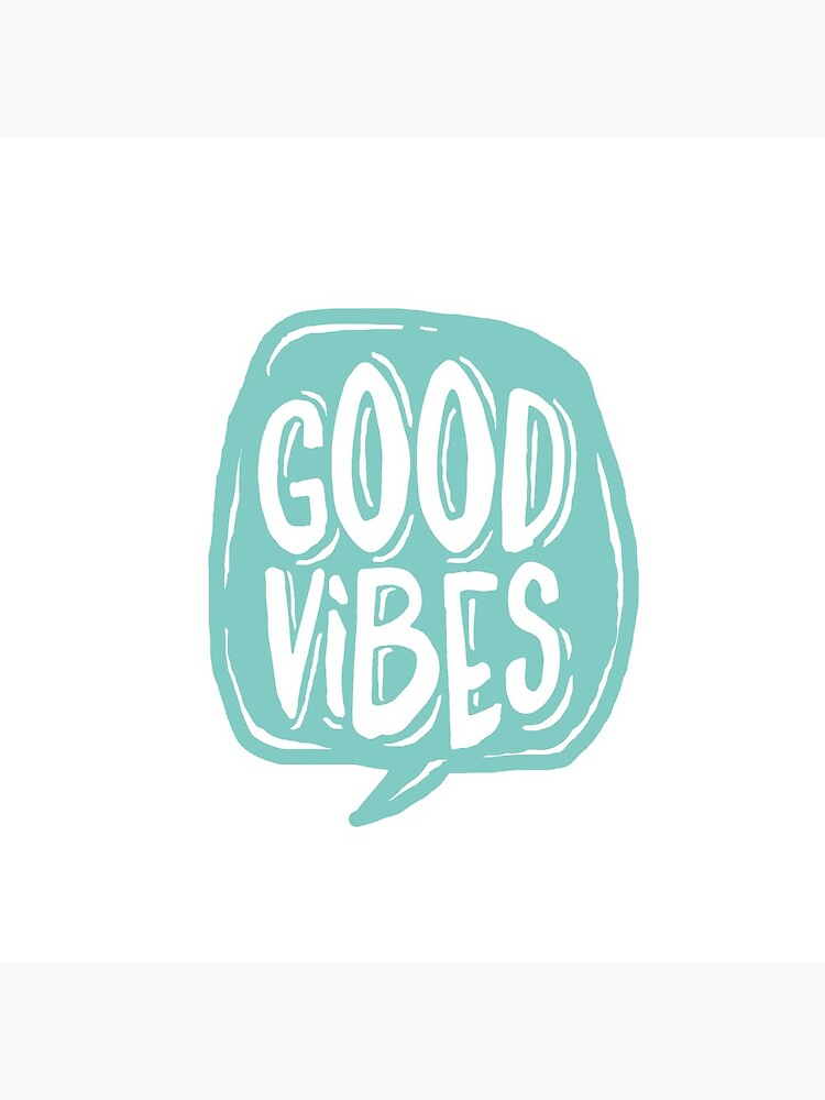 Good Vibes - Turquoise and white by mirunasfia