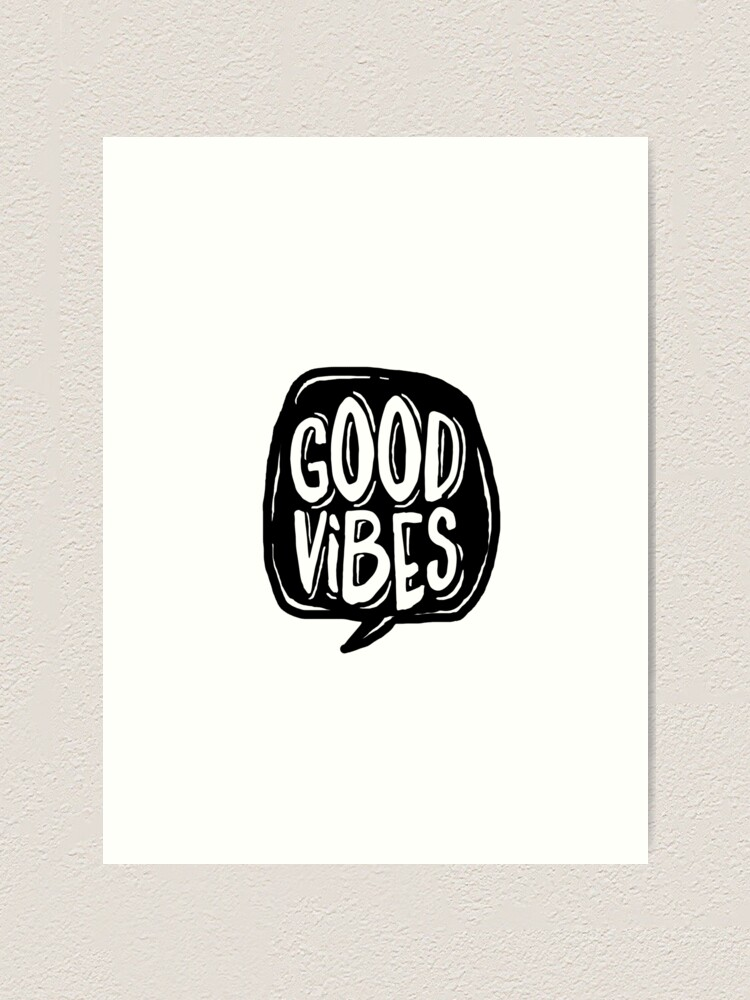 Alternate view of Good Vibes - Black and White Art Print