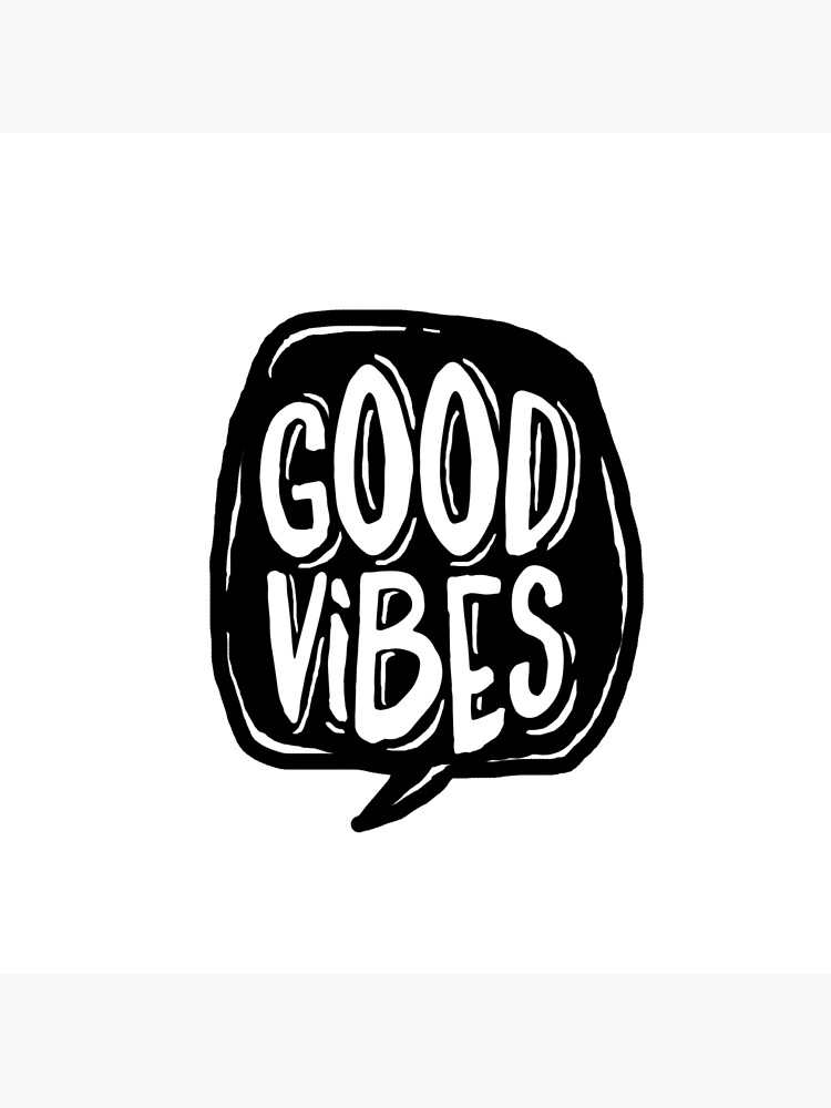 Good Vibes - Black and White by mirunasfia
