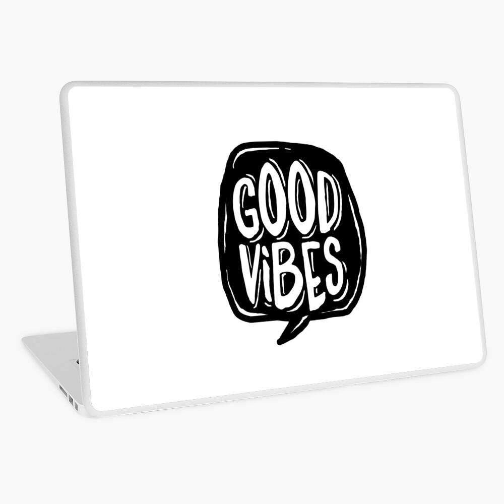 Good Vibes - Black and White Laptop Skin