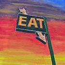 Roadside Diner Sign--Eat! by lisavonbiela