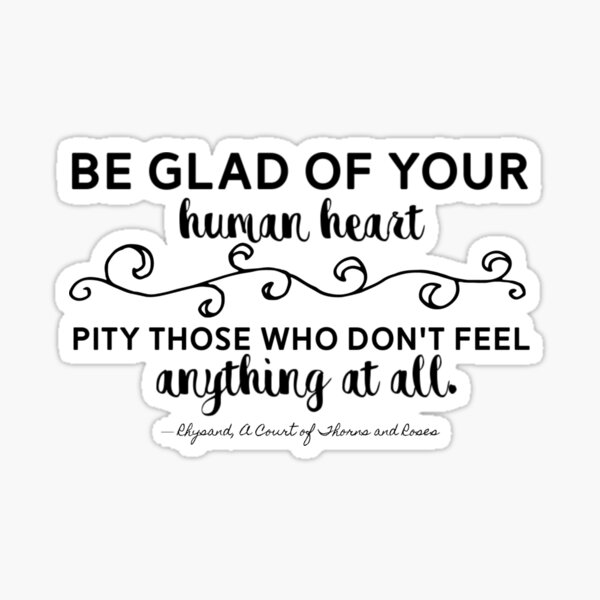 Be Glad of Your Human Heart Sticker