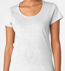 SORCERER, The Arcane-Touched - Dungeons & Dragons (White Text) Women's Premium T-Shirt