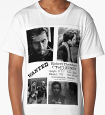 ted bundy wanted poster Long T-Shirt