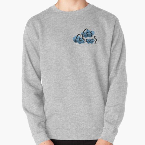 Dear Evan Hansen - For Forever Pullover Sweatshirt