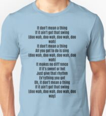 Don't Mean A Thing T-Shirt