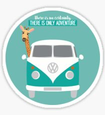 THERE IS ONLY ADVENTURE Sticker