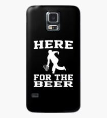 Here For The Beer Bowling Drinking Case/Skin for Samsung Galaxy